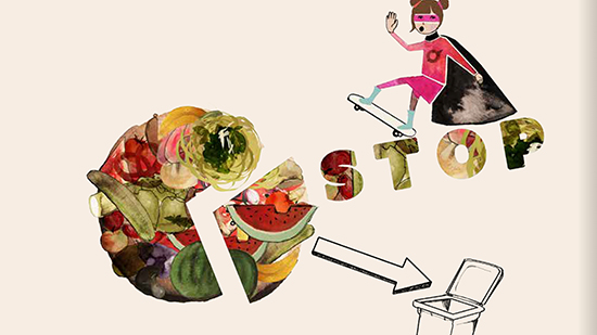 Illustration of a girl on a skateboard and the word stop with food waste going in to a bin